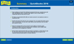 Professor Teaches QuickBooks 2016 will teach you how to set up lists, create items, enter transactions, work with reports, and more.